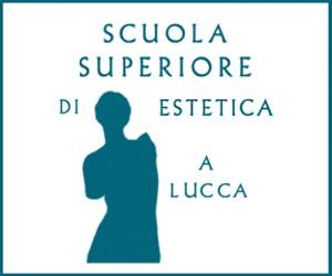 SCUOLA SUPERIORE DI ESTETICA LUCCA